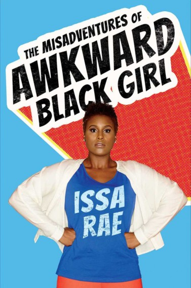 the-misadventures-of-awkward-black-girl-by-issa-rae-2-650x979
