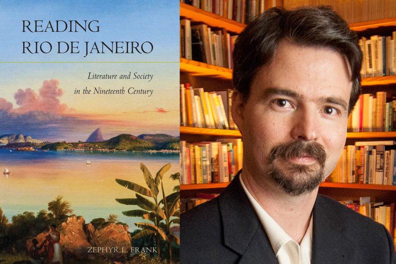 """Professor Zephyr Frank and cover of his new book """"Reading Rio de Janeiro"""""""