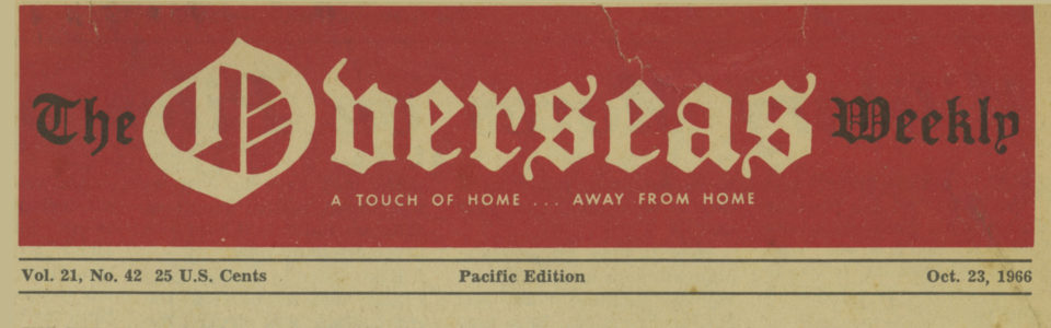 Front page of Overseas Weekly, Pacific edition, dated Oct. 23, 1966
