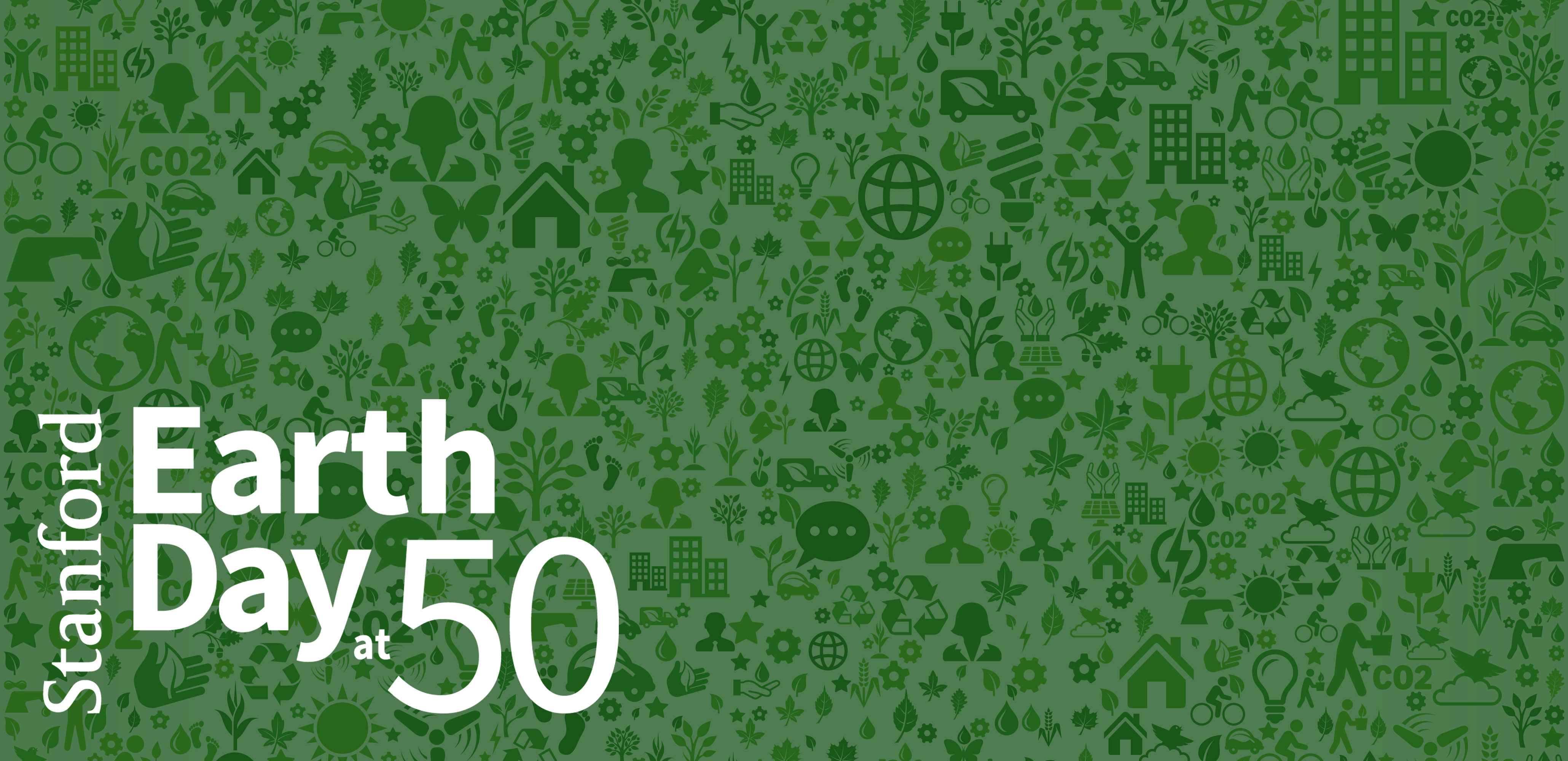 Stanford Celebrates The 50th Anniversary Of Earth Day Stanford News