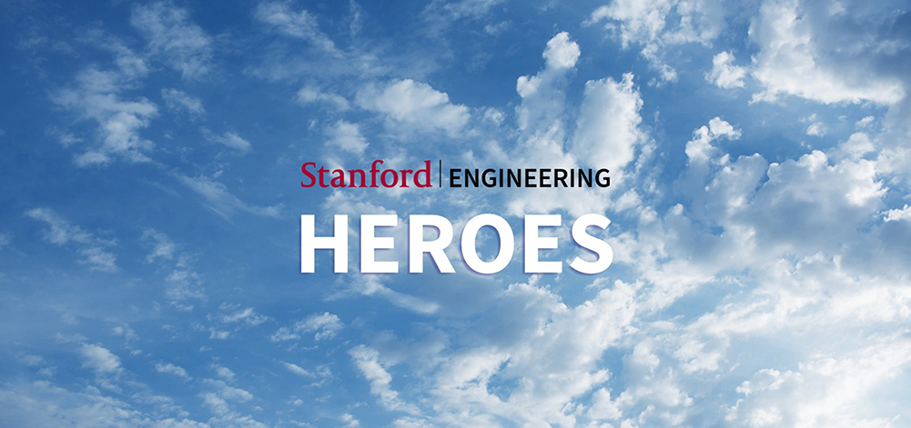 Stanford Engineering Heros